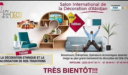 SALON INTERNATIONAL DE LA DÉCORATION D'ABIDJAN : LA DÉCORATION ETHNIQUE AU CENTRE DES ECHANGES