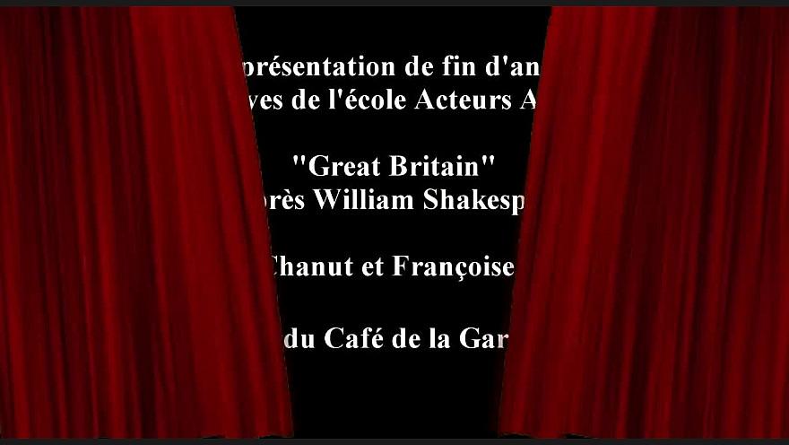 Pièce de théâtre : 'Great Britain' D'après William Shakespeare par les élèves de l'école Acteurs Artisans #smartrezo #théâtre